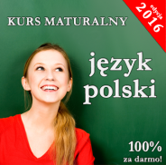 matura polski darmowy kurs maturalny 2016